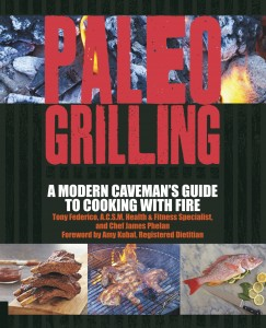 Review ~ Paleo Grilling: A Modern Caveman's Guide to Cooking with Fire